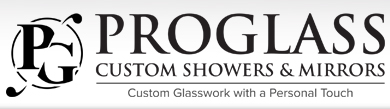 ProGlass Custom Showers and Mirrors